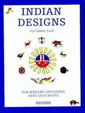 Indian Designs for Jewelry and Other Arts and Crafts [ Connie Asch ] Used - Good