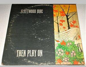 Fleetwood Mac ~ Then Play On **1970 Vinyl LP** Gatefold Cover RS 6368 Reprise