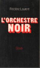 L'Orchestre noir | Laurent Frédéric | Bon état