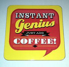 Instant Genius juste ajouter café! Coaster Bureau Secret Santa Fun Cadeau Dos Chat