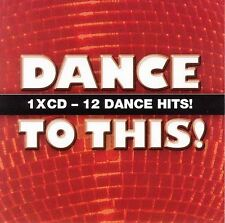 DANCE TO THIS! CD 12 Dance Hits