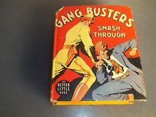 1942 GANG BUSTERS Smash Through BIG LITTLE BOOK