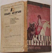 CLELIA SANDRONE CODINO CODAZZURRA ED ALTRI EROI NOVELLE ANIMALI GATTI 1938
