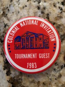 1983 Colonial National Invitation Golf PGA Tournament Vintage Guest Button Pin