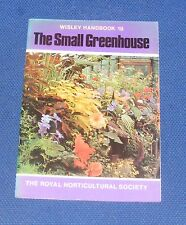 WISLEY HANDBOOK NO.19 - THE SMALL GREENHOUSE BY D. GOOLD-ADAM 48PP 1979