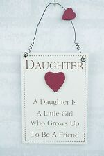 Plaque A Daughter is A Little Girl Who Grows Up To Be A Friend Sign Gift  F1458