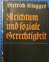 Klagges Reichtum und soziale Gerechtigkeit Leipzig 1932 H15880