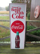Coca-Cola Tall 53 Inch Embossed Steel Sign Things Go Better With Coke