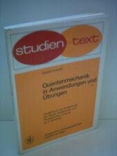 Quantenmechanik in Anwendungen und Übungen  Buch