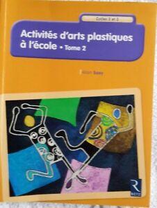 Activités d'arts plastiques à l'école - Tome 2 - Cycles 2 et 3 RETZ