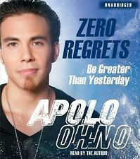 Zero Regrets: Be Greater Than Yesterday - Apolo Ohno - FREE SHIP +Discount Avail