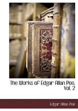 The Works Of Edgar Allan Poe, Vol. 2: By Edgar Allan Poe