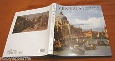 Venezia Canaletto e i suoi rivali National gallery art London Washington 2010