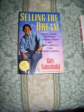 Selling the Dream : How to Promote Your Product, Company, or Ideas and Make a...