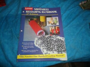 LYMAN SHOTSHELL RELOADING HANDBOOK 4th EDITION