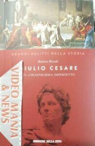 GIULIO CESARE GRANDI DELITTI DELLA STORIA 1 LIBRO CORRIERE. SPEDIZIONE CORRIERE