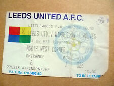 Ticket- LEEDS UNITED v WIMBLEDON/WOLVES, FA CUP 6th Round , 7th March 1998.