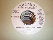 Chi Coltrane 45 Thunder and Lightning COLUMBIA PROMO