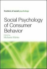 Social Psychology of Consumer Behavior by Michaela Wänke (2008, Hardcover)