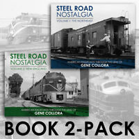 Steel Road Nostalgia: 2 Books - The NORTHEAST and NEW ENGLAND -- (2 NEW BOOKS)
