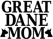 Great Dane Mom SVG Digital Cut File HTV Decal Vinyl Clipart Silhouette Cricut