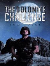 The Dolomite Challenge Joyce, Tom Hardcover Used - Very Good
