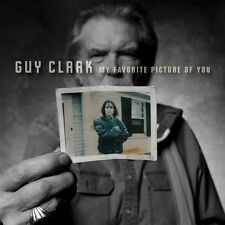 My Favorite Picture Of You - Guy Clark (2013, CD NUEVO)