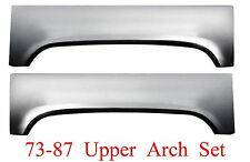 73 87 Upper Wheel Arch Set Chevy & GMC Truck Blazer Rear Bedside Panel L&R Sides