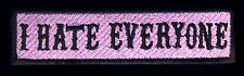 I Hate Everyone patch badge Pink Pinup Girly Funny vest jacket tattoo