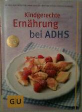 Kindgerechte Ernährung bei ADHS  - (GU Gesund essen) - Mosetter, Kurt