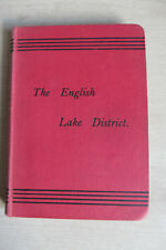The English Lake District, Concise Series of Guides, No. 1, New ed., early 1900s