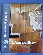Recette d'architecture L'escalier ed. Massin MP Dubois Petroff