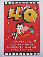 FANTASTIC 3 FOLD COLOURFUL FUNNY POEM YOURE 40 40TH BIRTHDAY GREETING CARD