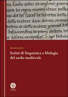 Scritti di linguistica e filologia del sardo medievale, Giovanni Lupinu,  2016