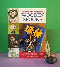 Painting & Decorating Wooden Spoons: 115 Step-by-Step Projects/crafts & hobbies