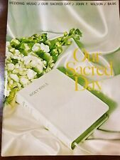 """Vintage Book of Wedding Music """"Our Sacred Day"""" by John F. Wilson (1968)"""