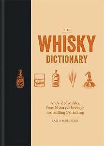 The Whisky Dictionary | Ian Wisniewski | Hardcover | Brand NEW