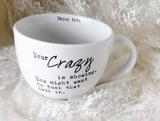 """Sweet Bird & Co. Mug """"Your Crazy is Showing. You Might Want To Tuck That In."""""""
