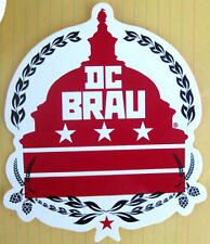 DC BRAU BREWING COMPANY 5in. Beer STICKER w/ Capitol Bldg, Hops WASHINGTON, D.C.