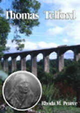 Thomas Telford: An Illustrated Life by Rhoda M. Pearce (Paperback, 1998)