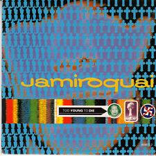 "CD SP 2 T JAMIROQUAI  ""TOO YOUNG TO DIE"""