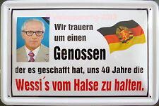 Blechschild 20x30 cm - Wir trauern um Erich Honecker