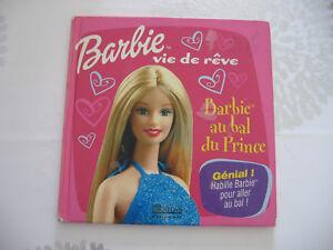 Barbie au bal du prince / Barbie vie de reve