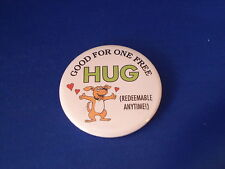 """GOOD FOR ONE FREE HUG"" Lot of 5 BUTTONS pins pinback 2 1/4"" badge NEW! DOG LOVE"