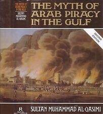 Al-Qasimi MYTH OF ARAB PIRACY IN THE GULF history royal navy ras al-khaimah