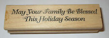May Your Family Be Blessed This Holiday Season Rubber Stamp Christmas Wishes