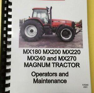 MX180-200-220-240-270 Magnum Tractor Operator & Maintenance Manual