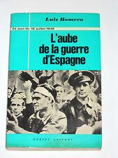 18 juillet 1936 L'aube de la guerre d'Espagne Franco Azana Queipo de Llano