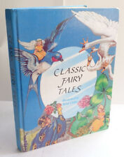Classic Fairy Tales Illustrated by Rene Cloke Hardback 1986