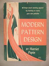 """Modern Pattern Design"" by Harriet Pepin - 1942 ~~ 1st Edition ~~ hardc w/dust j"